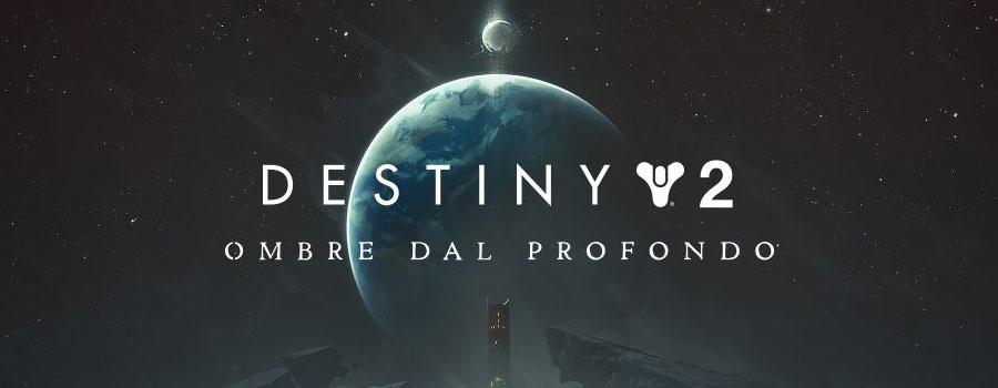Destiny 2: Ombre dal Profondo - Recensione della nuova espansione 14